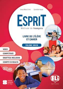 libro action grammaire new advanced dettaglio del corso esprit sottotitolo corso di lingua cultura e civilt 224 francese autori a