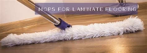 How To Mop Laminate Floors by Microfiber Mop For Laminate Floors Best Mop For