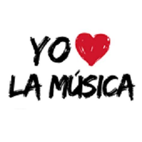 imagenes de i love la musica yo amo la m 250 sica youtube