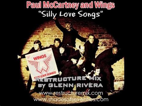 love in song wings youtube reissue quot silly love songs quot glenn rivera restructure mix