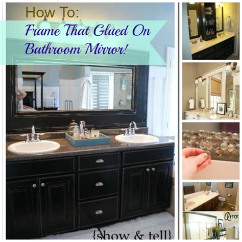 Bathroom Mirror Makeover by Diy Glued On Mirror Makeover A Bathroom Renovation On A