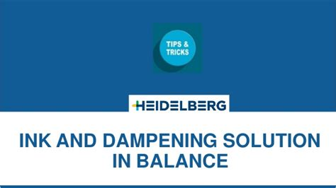 tips and solution heidelberg tips tricks ink dening solution in balance