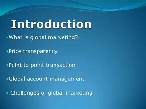 Global Marketing 7ed 1 major issues in global marketing