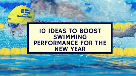 new year performance ideas 10 ideas to boost swimming performance for the new year