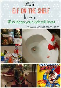 25 on the shelf ideas your will
