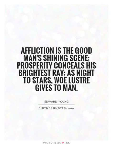 Shining Affliction Affliction Is The S Shining Prosperity