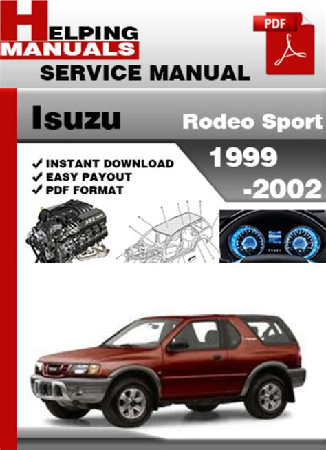 how to download repair manuals 2002 isuzu rodeo security system 2002 isuzu rodeo sport workshop manual free download 2002 isuzu rodeo sport workshop manual