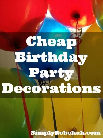 10 simple and cheap party decoration ideas frugal photo friday cheap birthday party decorations