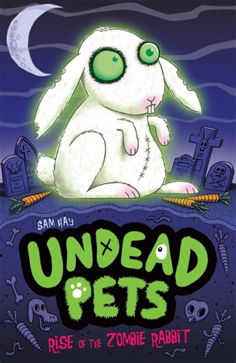 rise and fall legion of the undead book 2 books undead pets rise of the rabbit scholastic club