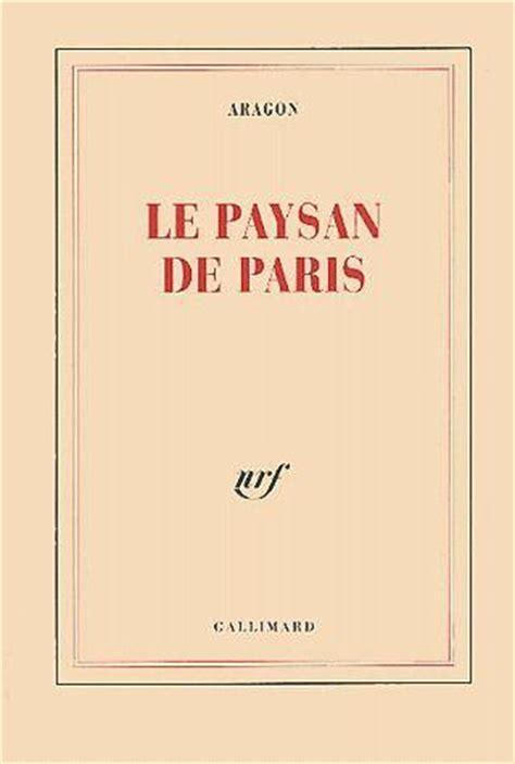 libro le paysan de paris livre le paysan de paris louis aragon