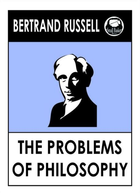 libro the problems of philosophy bertrand russell s the problems of philosophy by bertrand russell 3rd earl russell nook
