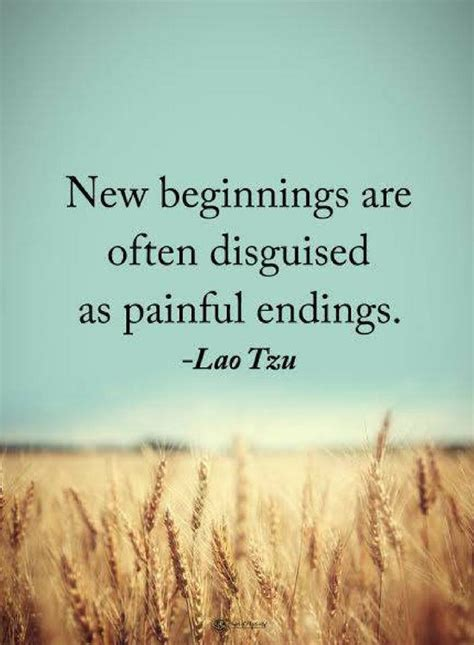 new beginnings are often disguised as painful endings