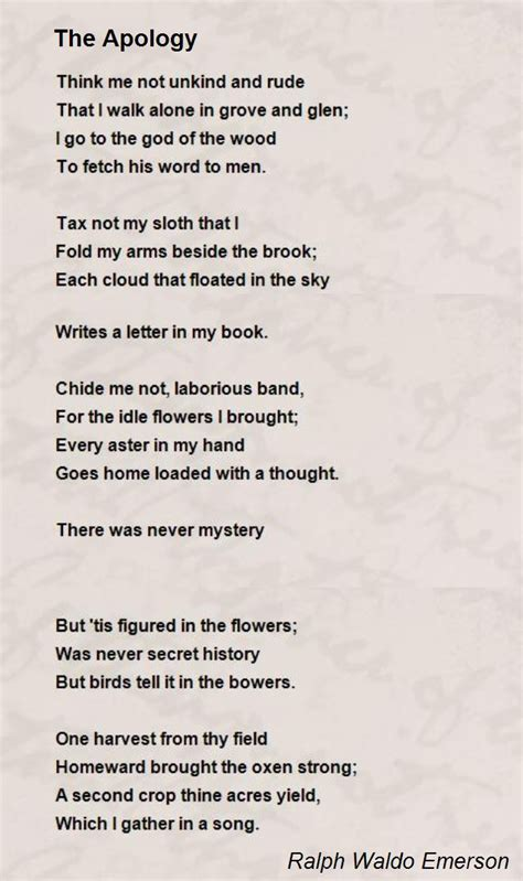 Letter Of Apology To A Friend Who Lent You Some Money The Apology Poem By Ralph Waldo Emerson Poem
