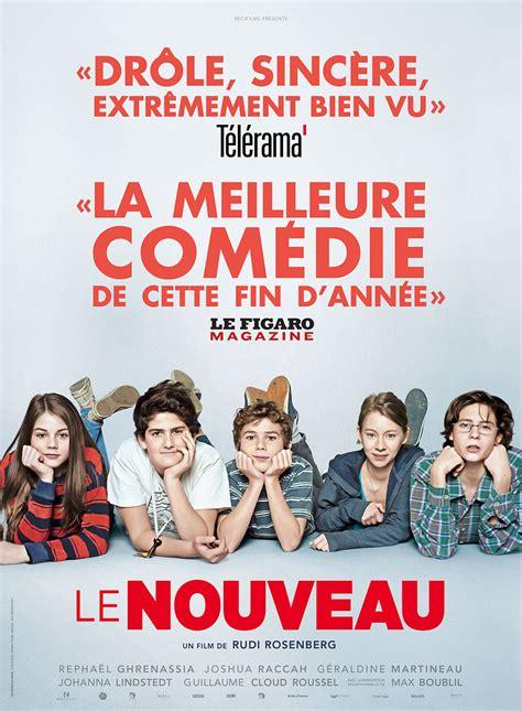 film comedie francais 2016 affiche du film le nouveau affiche 1 sur 2 allocin 233