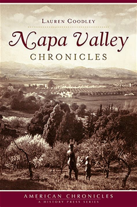 reference book napa valley napa valley chronicles by coodley the history