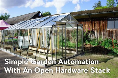 simple garden automation   open hardware stack