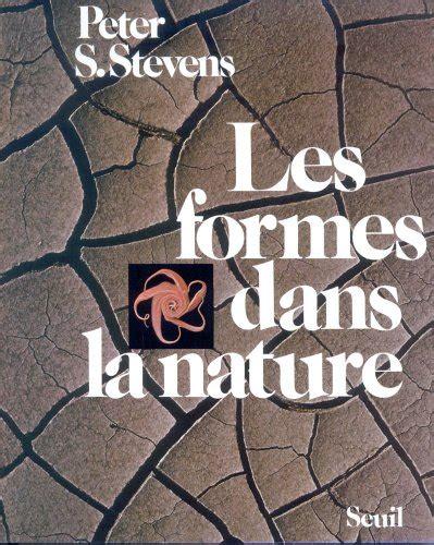 patterns in nature by peter stevens au d 233 but de la vie bionique