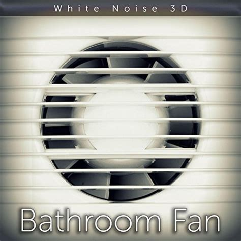 Bathroom White Noise by Bathroom Fan Sound By Tmsoft S White Noise Sleep Sounds On