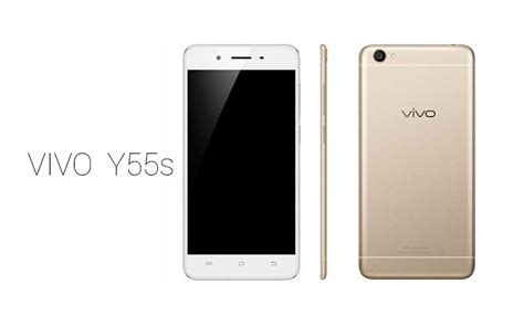 Vivo Y 55 vivo y55s is now official