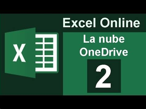 excel online tutorial youtube tutorial excel online 02 la nube onedrive youtube