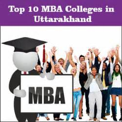 Top Institutes For Mba by Top Mba Colleges In Uttarakhand Admissions Eligibility