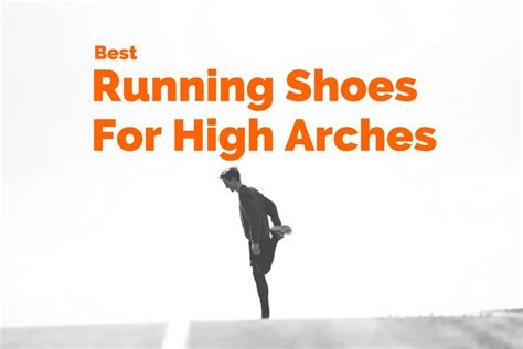 running shoes hurt my arches 10 best running shoes for high arches running shoes review