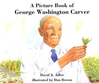 a picture book of george washington a picture book of george washington carver logos press