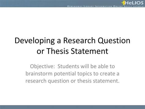 research questions dissertation ppt developing a research question or thesis statement