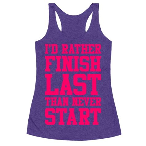 Hoodie Id Rather Be On The Trails Assy Dzhb i d rather finish last than never start racerback tank