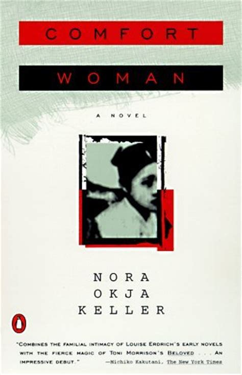 comfort women book comfort woman by nora okja keller reviews discussion