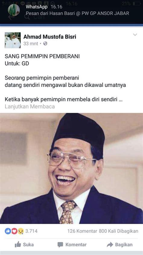 Gus Dur Dalam Obrolan Gus Mus By Kh Husein Muhammad wow puisi gus mus untuk gus dur ini langsung disambut ribuan facebookers ansor jabar