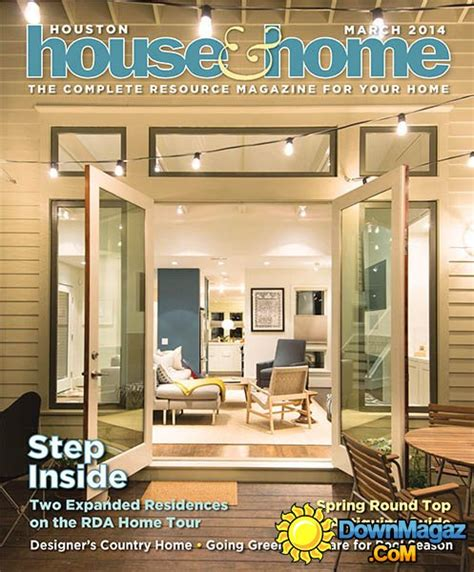 houston home design magazine houston house home march 2014 187 download pdf magazines
