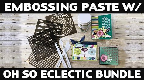 7 Tips On How To The Oh So Stylish Braids Look by Sting Embossing Paste With Oh So Eclectic Bundle