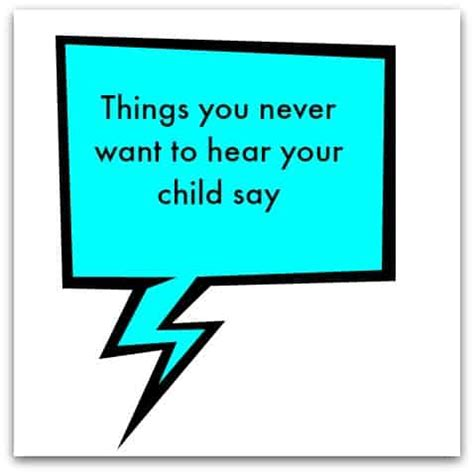 11 Things To Never Tell Your by Things You Never Want To Hear Your Child Say Stressy Mummy