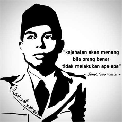 kesimpulan dari film jendral sudirman foto pesan jenderal sudirman perwira tinggi indonesia pada