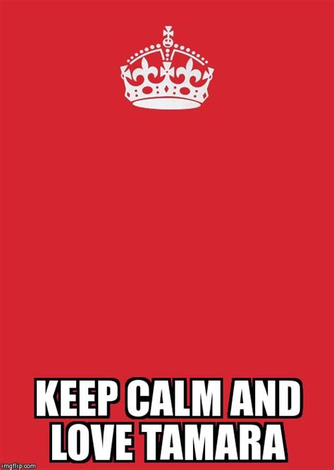 Blank Keep Calm Meme - keep calm and carry on red meme imgflip