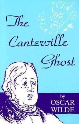 the canterville ghost book 8468250244 the canterville ghost oscar wilde 9780828314299