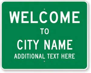 Welcome To Sign Custom Welcome Signs