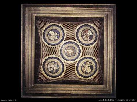 soffitto decorato luca della robbia scultore biografia opere settemuse it