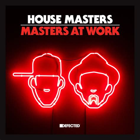 defected house music defected house masters masters at work