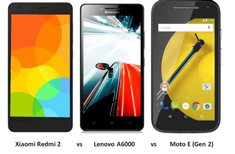 Lenovo A6000 Vs Xiaomi xiaomi redmi 2 vs lenovo a6000 vs moto e 2 features specs comparison with