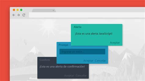 tutorial javascript prompt javascript mensajes emergentes usando alert confirm y