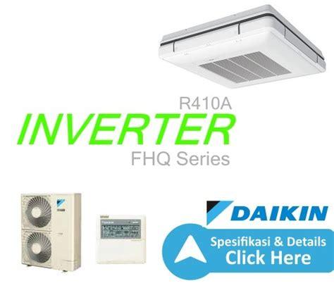 Ac Vrv 5 Pk ac ceiling inverter r410a 5 pk wr db dealer resmi ac daikin