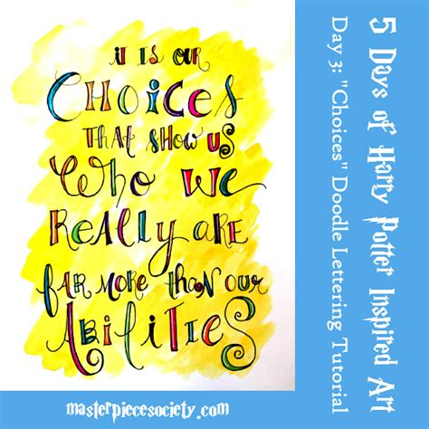 Society Doodle quot choices quot doodle lettering tutorial masterpiece society