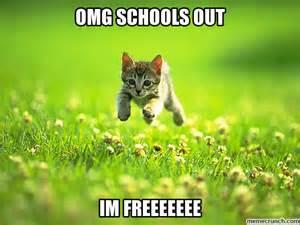 Schools Out Meme - schools out
