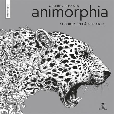 libro animorphia colorea reljate animorphia libros educativos infantiles y juveniles los cuentos de bastian