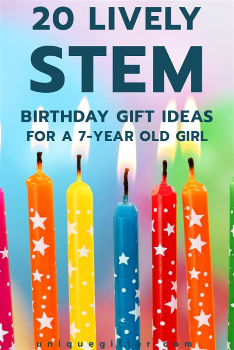 birthday gifts for 7 year old girls 20 stem birthday gift ideas for a 7 year old girl unique