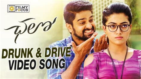 drive song drunk and drive video song trailer chalo telugu movie