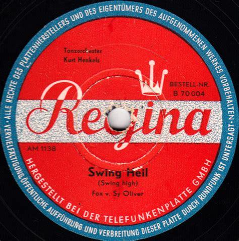 swing heil tanzorchester kurt henkels swing heil 1949 berlin
