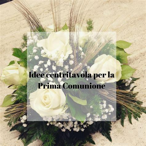 fiori per prima comunione addobbi x comunione fd76 187 regardsdefemmes